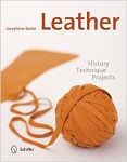 Leather History Technique Projects by Josephine Barbe  B76434484