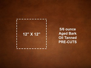 "12"" x 12"" Aged Bark Oil Tanned Pre-cut Leather - DCAB1212"