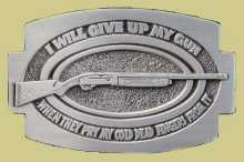 """I Will Give Up My Gun When..."" Heavy Cast Epoxy Inlay Buckle - EB2033"