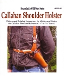 Callahan Shoulder Holster Pattern Pack - P600080
