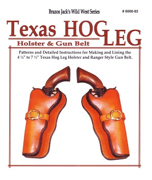 Texas Hog Leg Holster Pattern Pack - P600085